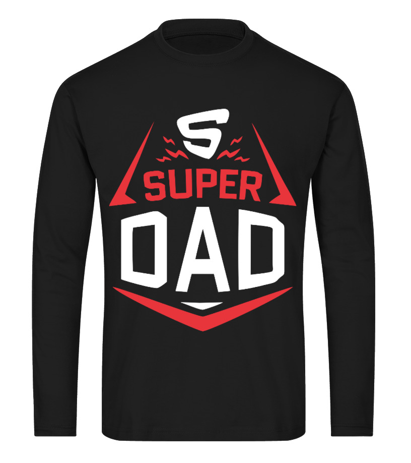 Funny Father T-Shirt - Super Dad - Family Love Long sleeved T-shirt Unisex