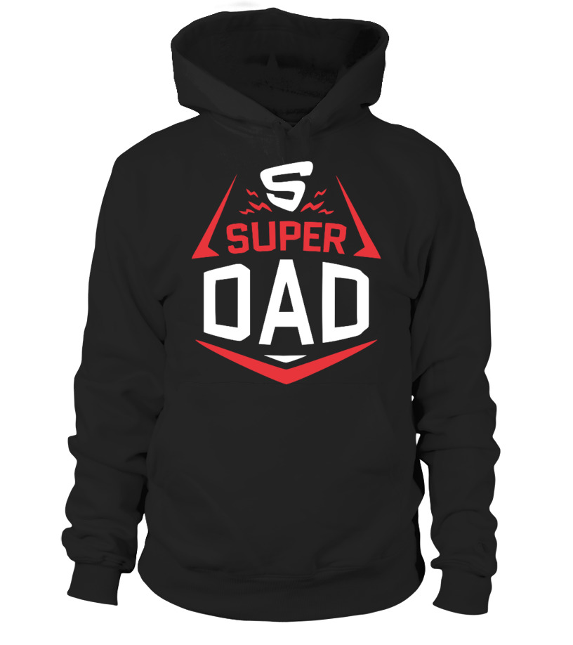 Funny Father T-Shirt - Super Dad - Family Love Hoodie Unisex