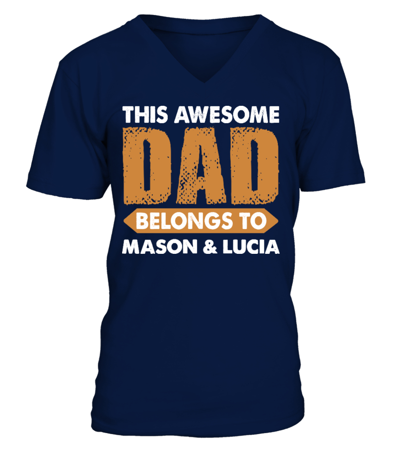Gifts Father T-Shirt - AWESOME DAD CUSTOM SHIRT V-neck T-Shirt Unisex