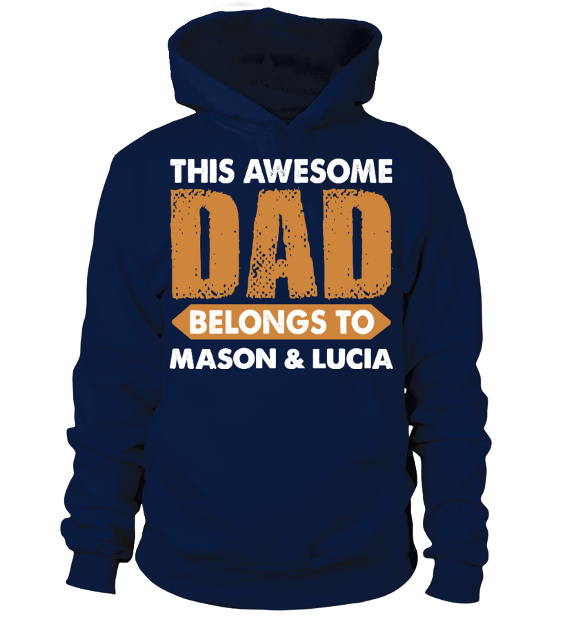 Gifts Father T-Shirt - AWESOME DAD CUSTOM SHIRT Hoodie Unisex