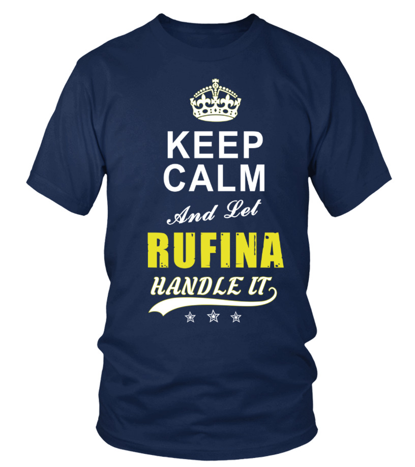 Rufina Keep Calm And Let Handle It