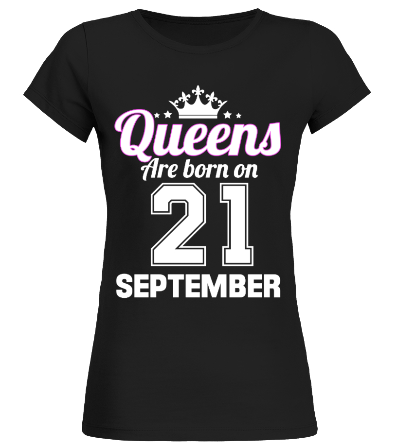 QUEENS ARE BORN ON 21 SEPTEMBER