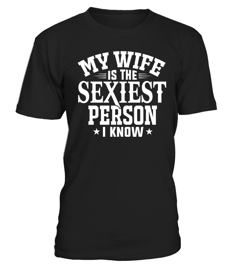 My Wife Is The Sexiest