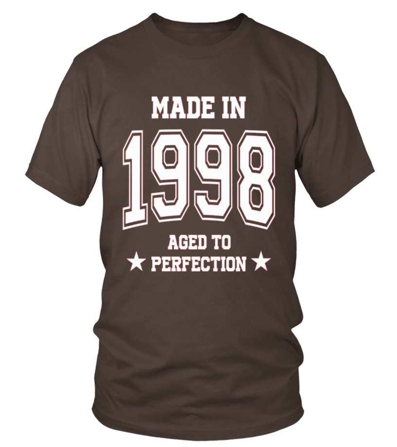 Made In 1998 Aged To Perfection T-shirt  Was Born 1998