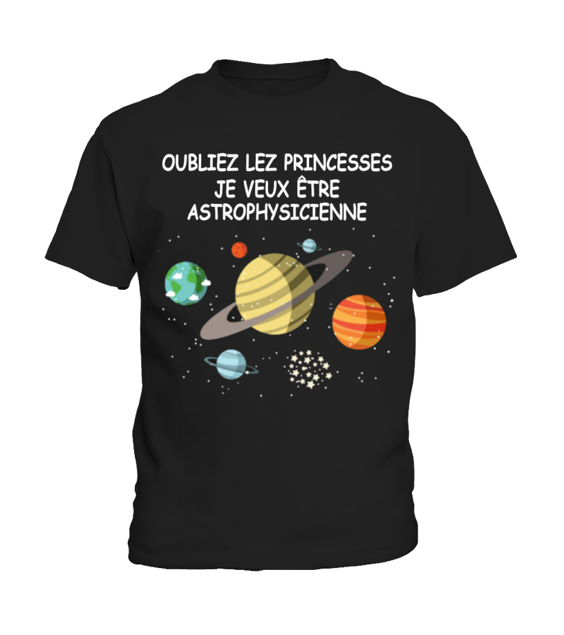 PRINCESSES VEUX ETRE ASTROPHYSICIENNE