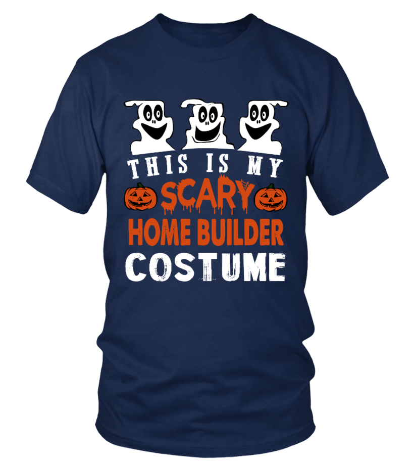 This is My Scary Home builder Costume Ha