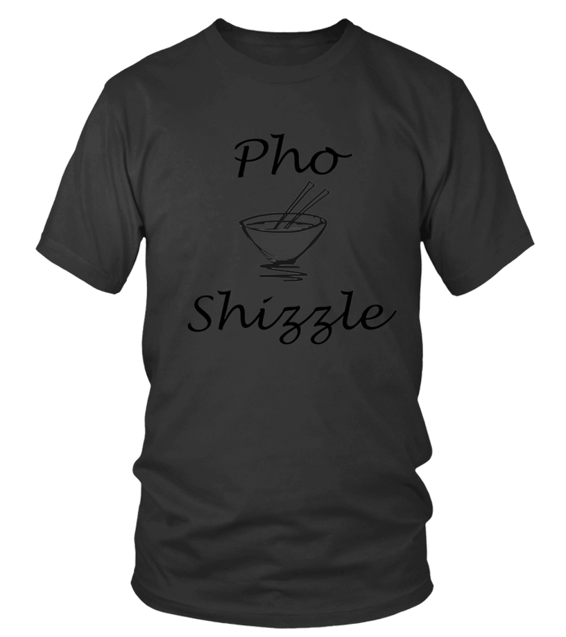 1773151a Awesome Pho Shizzle Vietnamese Funny Asian Foodie Vegan T shirt T-shirt,  Sweater,