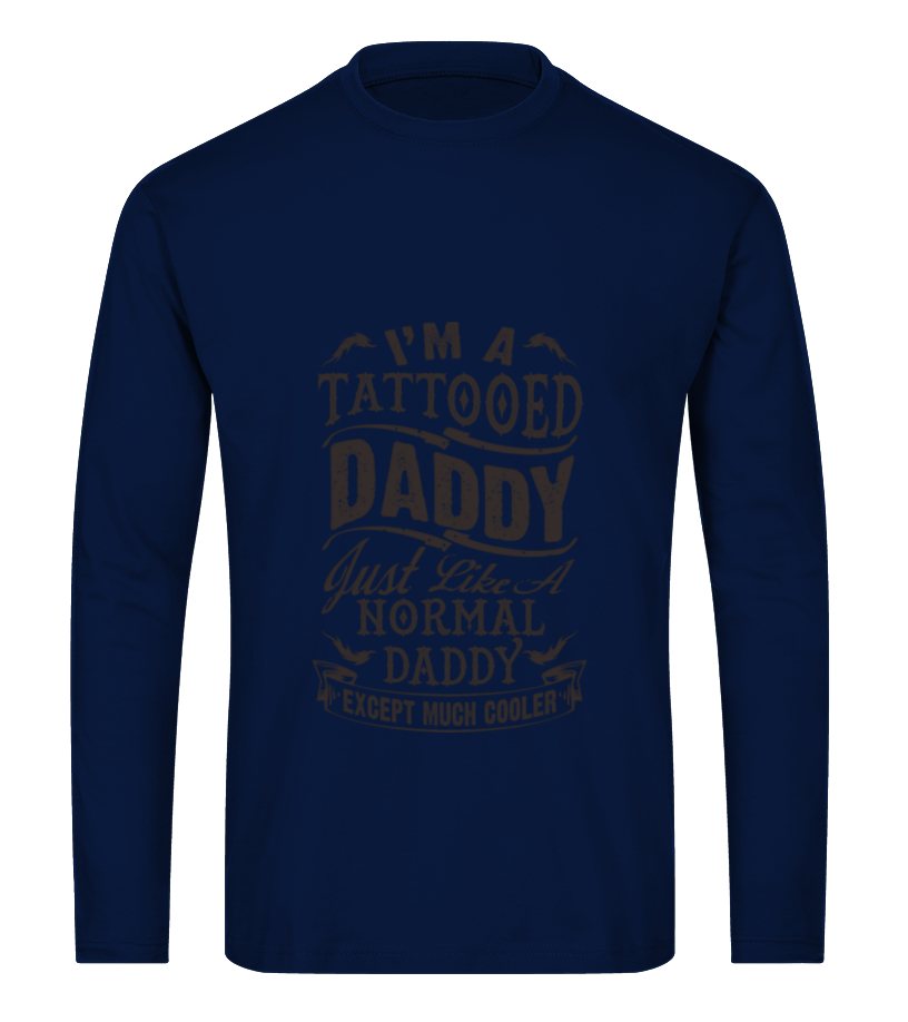 Shop Father T-Shirt - Tattooed Daddy Father Day 2 T-Shirt Long sleeved T-shirt Unisex