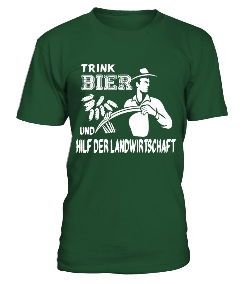 Trink Bier und hilf der Landwirtschaft - T-Shirt Hoodie