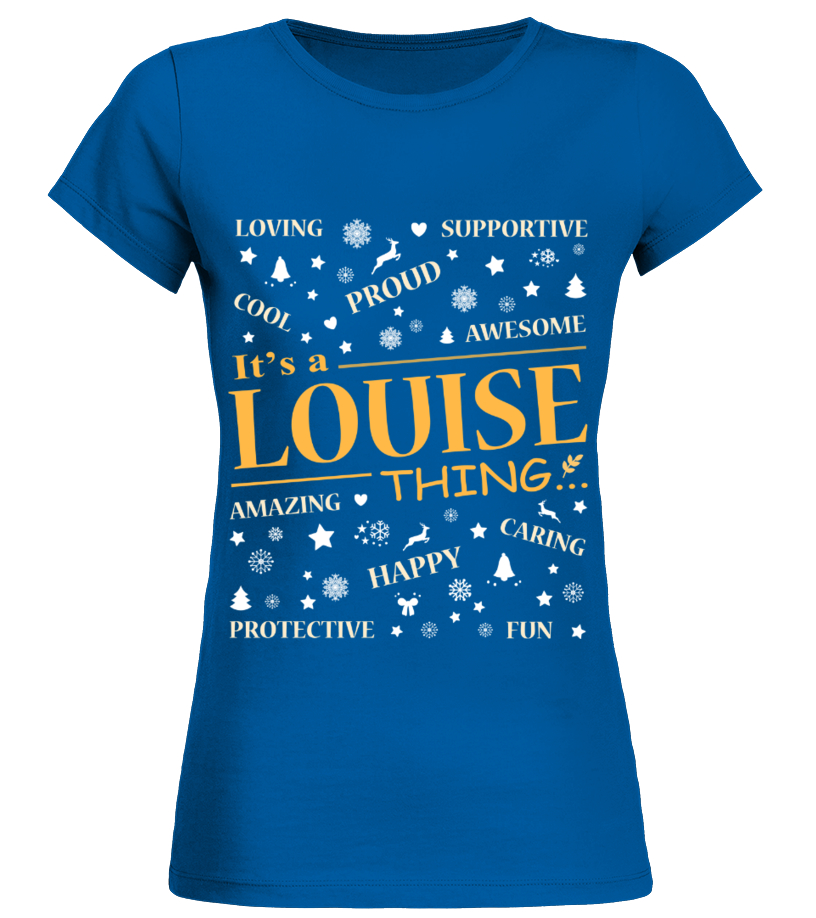IT IS LOUISE THING