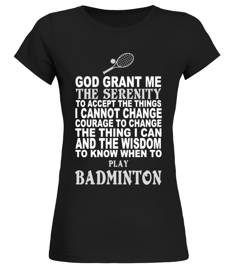 Gifts Badminton - Limited Edition Badminton Tshirt Round neck T-Shirt Woman