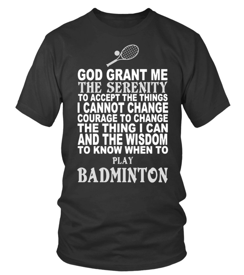 Gifts Badminton - Limited Edition Badminton Tshirt Round neck T-Shirt Unisex