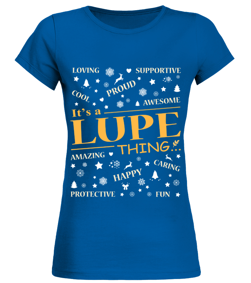 IT IS LUPE THING
