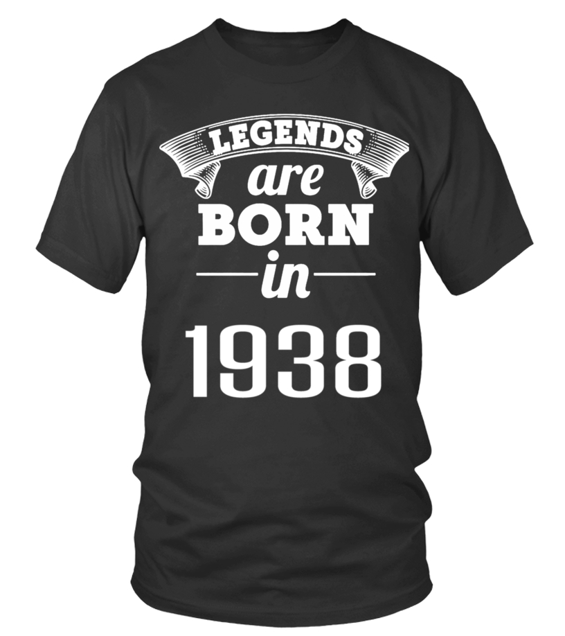 LEGENDS ARE BORN IN 1938