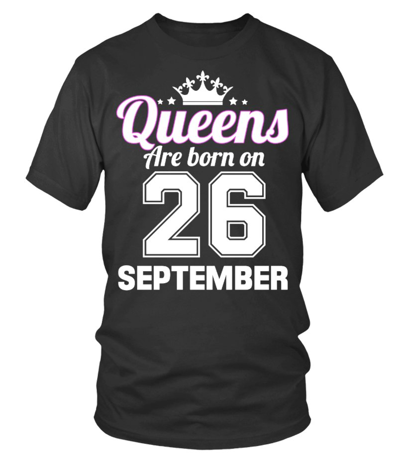 QUEENS ARE BORN ON 26 SEPTEMBER