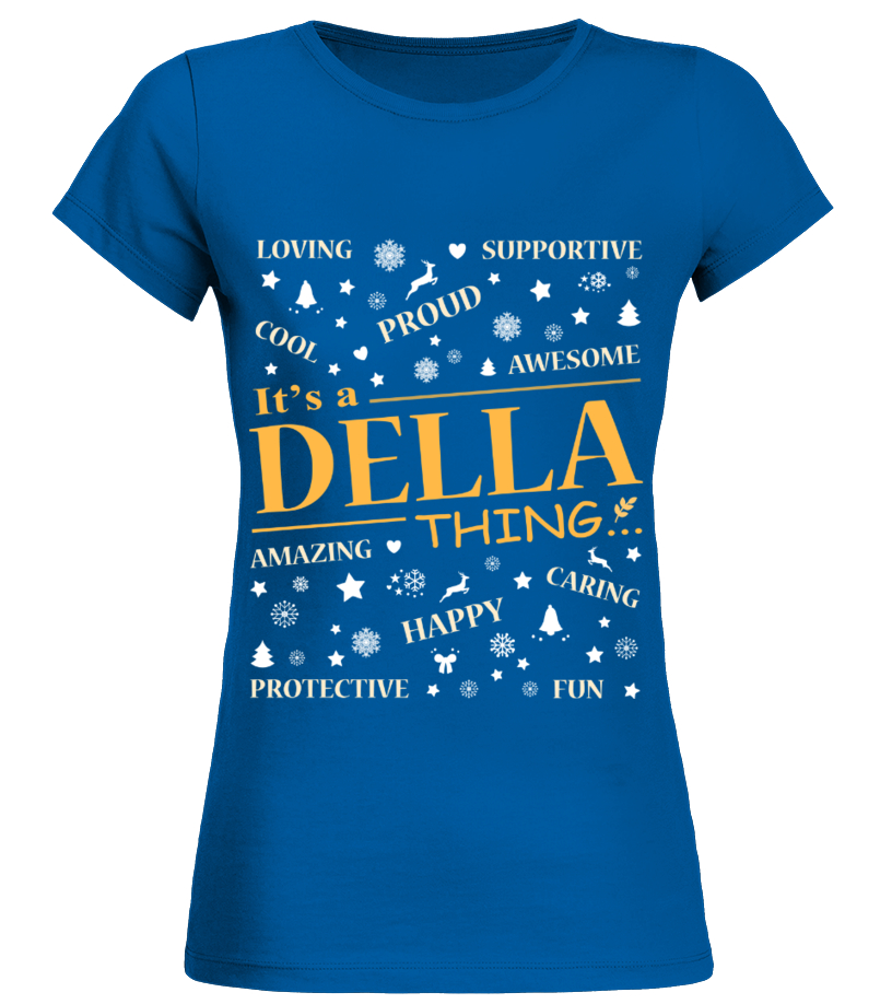 IT IS DELLA THING