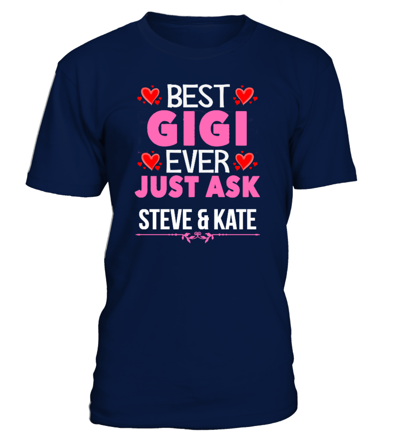 BEST GIGI EVER CUSTOMIZE SHIRT