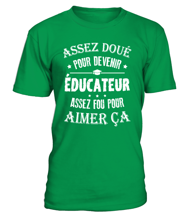 Assez doué pour devenir éducateur
