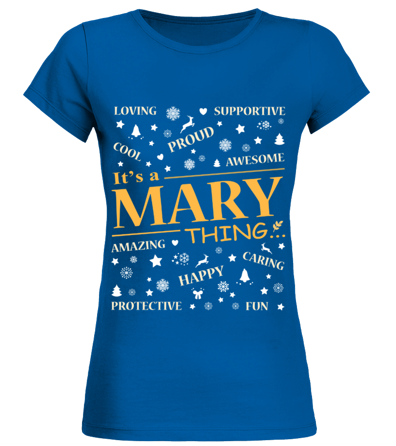 IT IS MARY THING