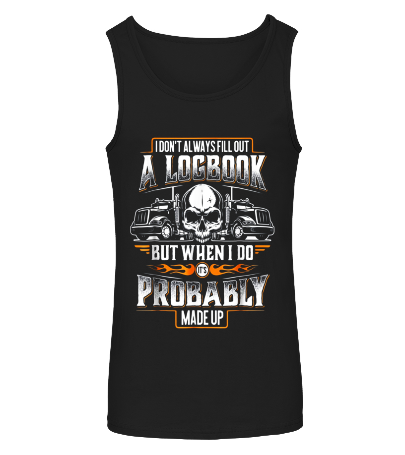 f5159255a3d Best Trucker Made Up Logbook - Truck Driver  u0026 Trucking T-Shirt Tshirt