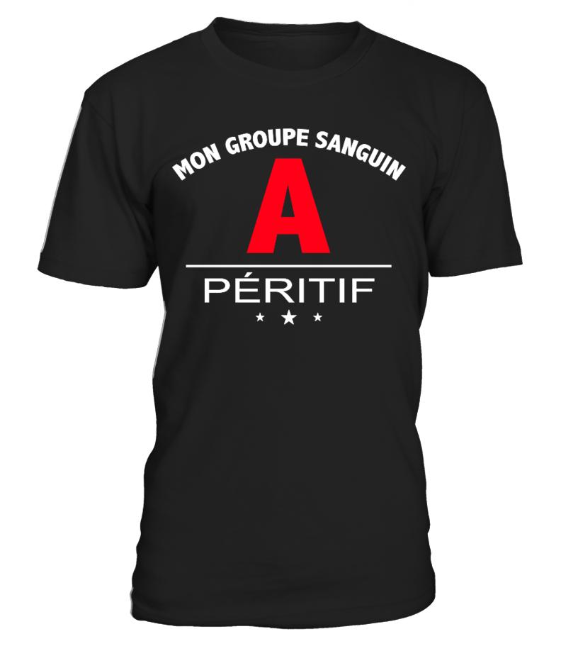 T-shirt Alcool Humour 2017 - MON GROUPE SANGUIN : A PERITIF