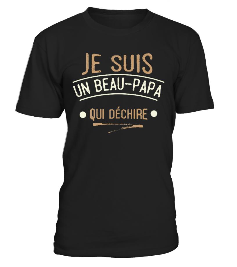 t shirt beau pere  Papa : Je suis un Beau-Papa qui Déchire