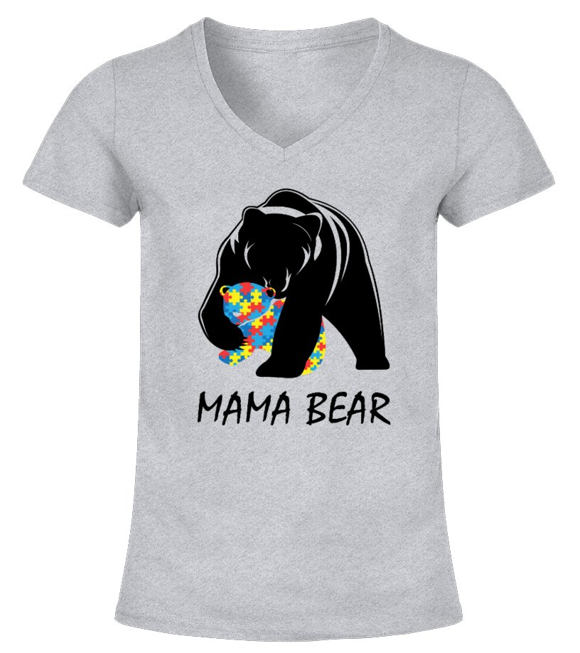 Funny Mother T-Shirt - Autism Awareness Mom - Mama Bear T-Shirt V-neck T-Shirt Woman