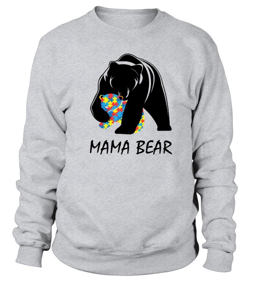 Funny Mother T-Shirt - Autism Awareness Mom - Mama Bear T-Shirt Sweatshirt Unisex