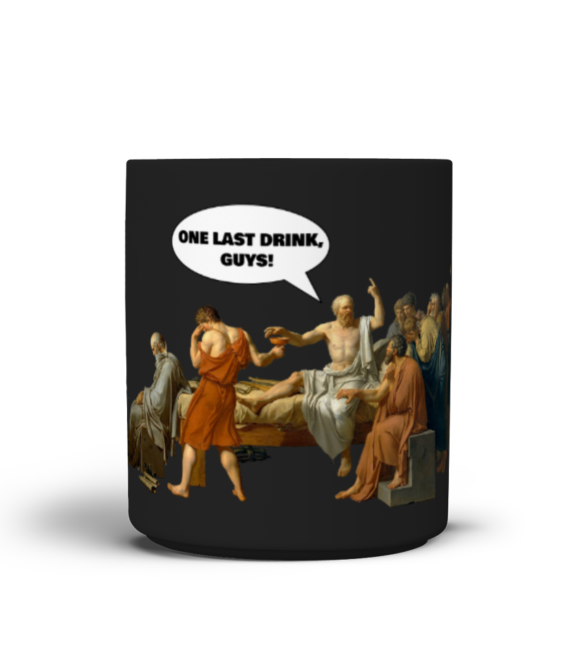 SOCRATES - ONE LAST DRINK - Philosophy Mug