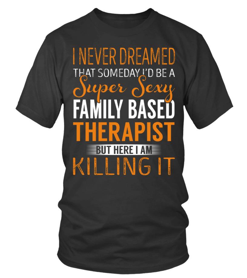 Awesome Therapist - Family Based Therapist Round neck T-Shirt Unisex