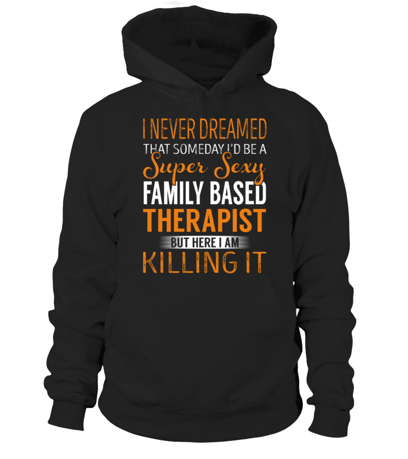 Awesome Therapist - Family Based Therapist Hoodie Unisex