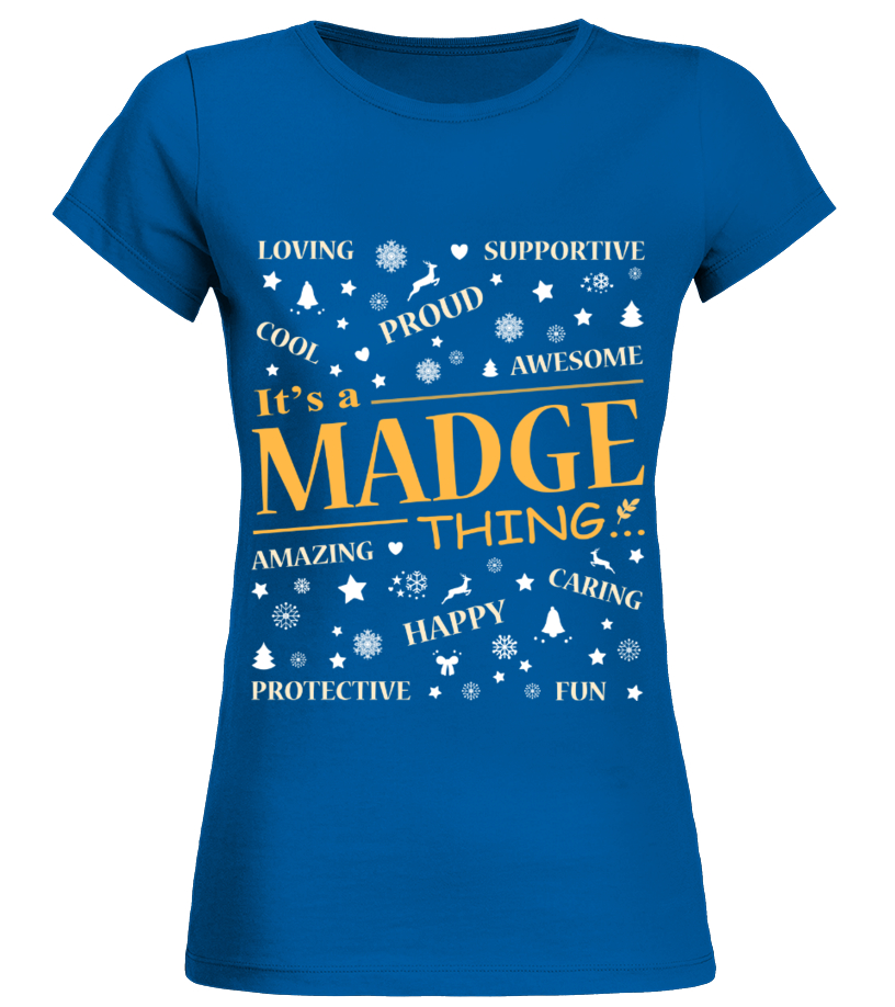 IT IS MADGE THING