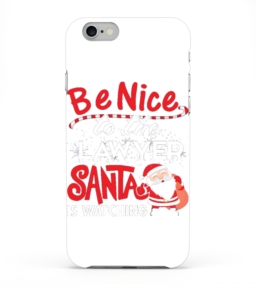 Marvellous Kids Be Nice To The Lawyer Santa Is Watching Christmas T ...
