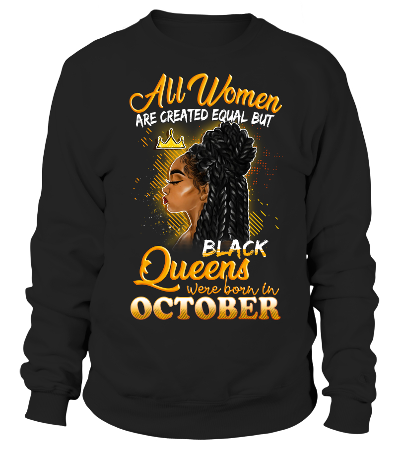 a5a256a82 Best All Women are created equal, but the best born in October Tshirt,  Hoodie