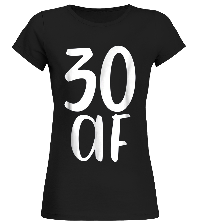 6aeca058 30 30 AF Fabulous Funny Tee Shirt Gift 30th Birthday Present - T-shirt |  Teezily
