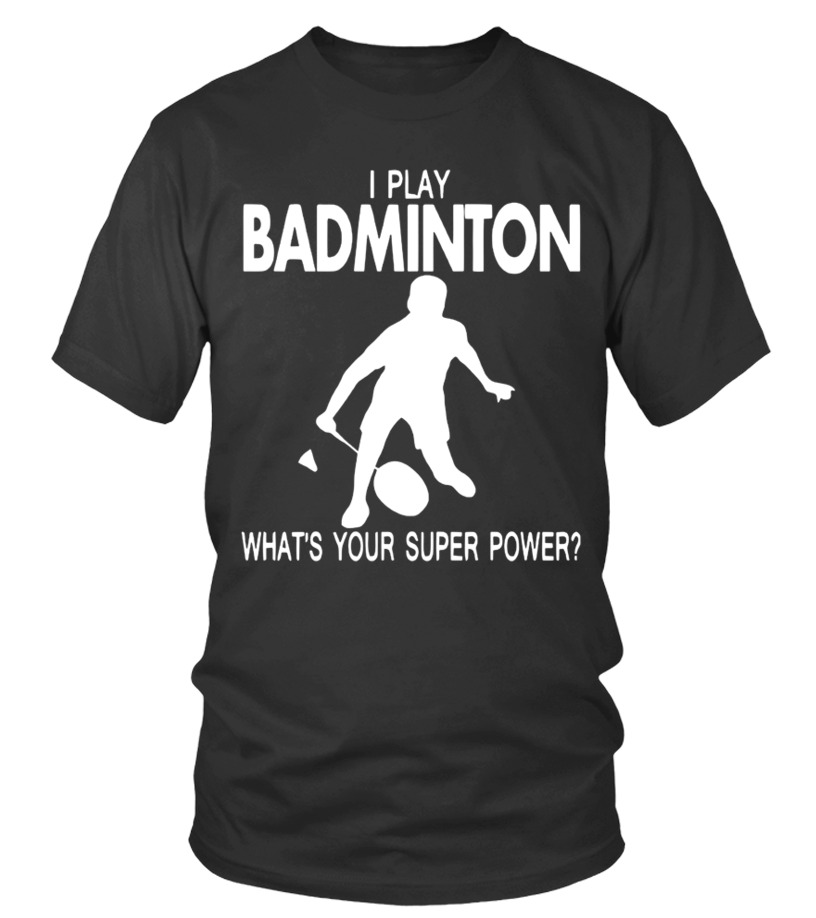 d4043813 Gifts Badminton Sports Tees For You - Play badminton T shirt Round neck T- Shirt