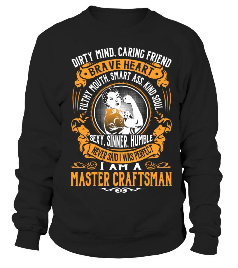 Gifts Crafts - Master Craftsman Sweatshirt Unisex