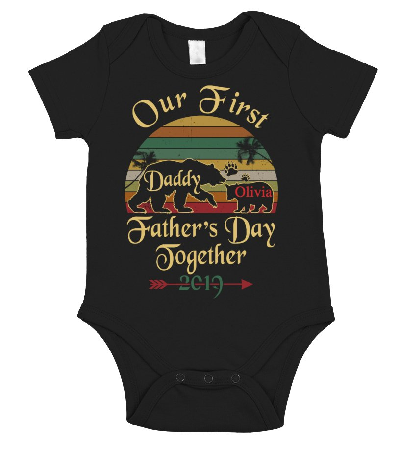 Our First Father Day Together 2019 Unisex Tshirt