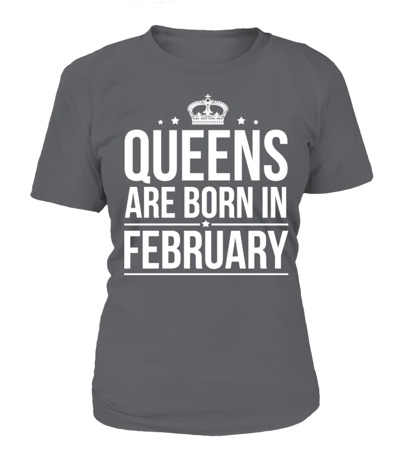 Queens are born in February Shirts