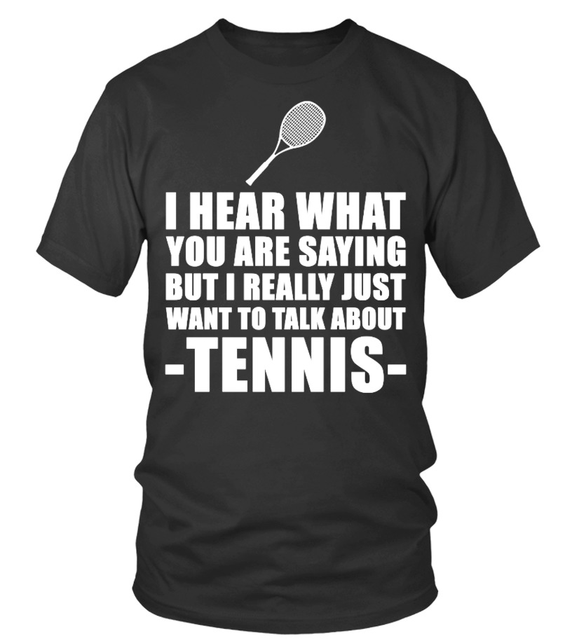 6ec030bf15 Shop Tennis T-Shirts For You - Cute Tennis Coach Gift Idea Round neck T.  $26.29 $22.29. Funny Tennis Player ...