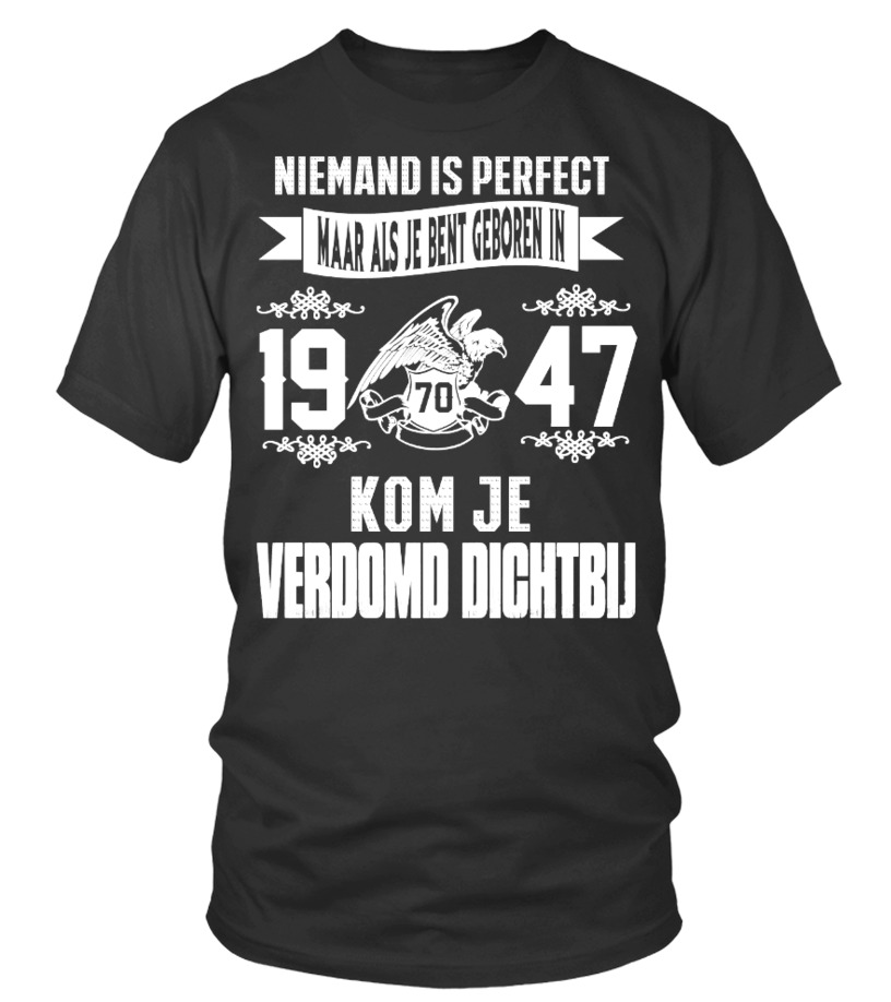 Niemand is perfect -1947-shirt