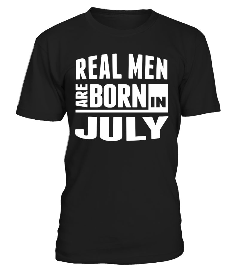 Real Men Are Born In July