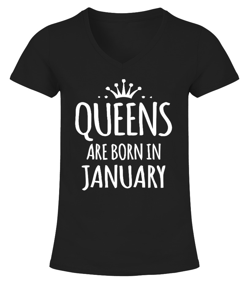 Shop January Birthday - Queens Are Born In January T-Shirts V-neck T-Shirt Woman
