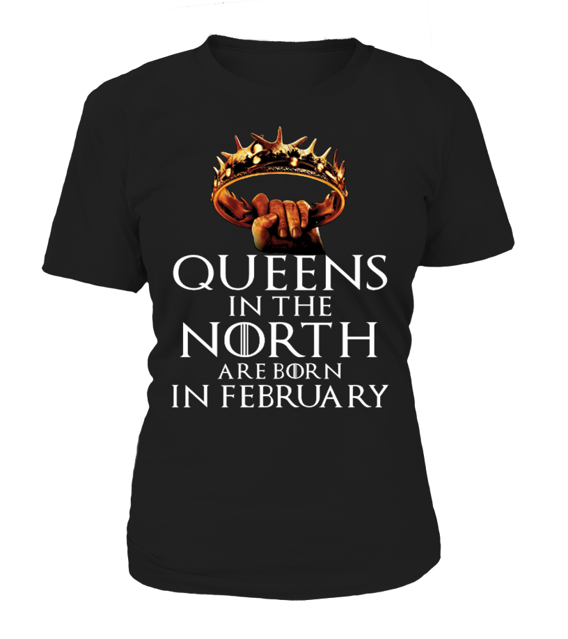 QUEENS IN THE NORTH ARE BORN IN FEBRUARY