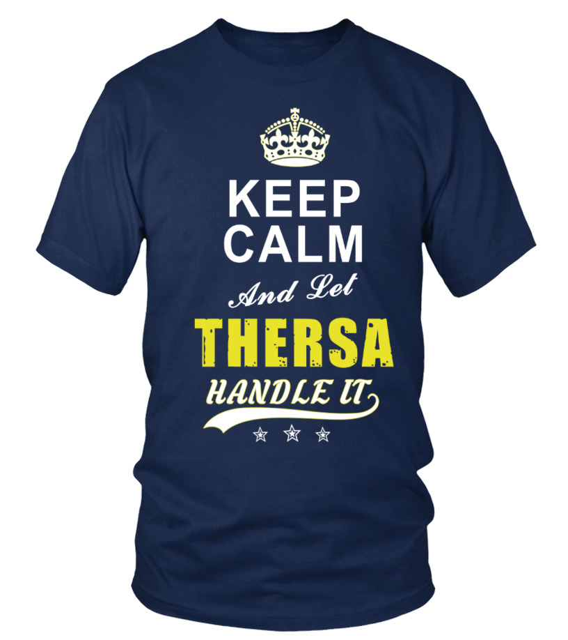 Thersa Keep Calm And Let Handle It