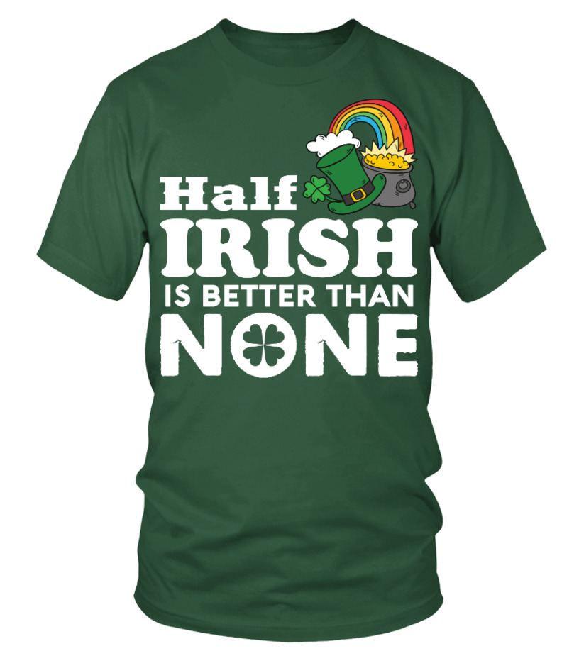 Half irish is better than none