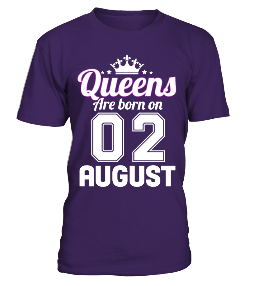 QUEENS ARE BORN ON 02 AUGUST