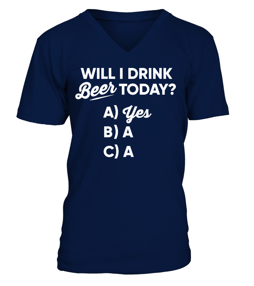 WILL I DRINK BEER TODAY? YES