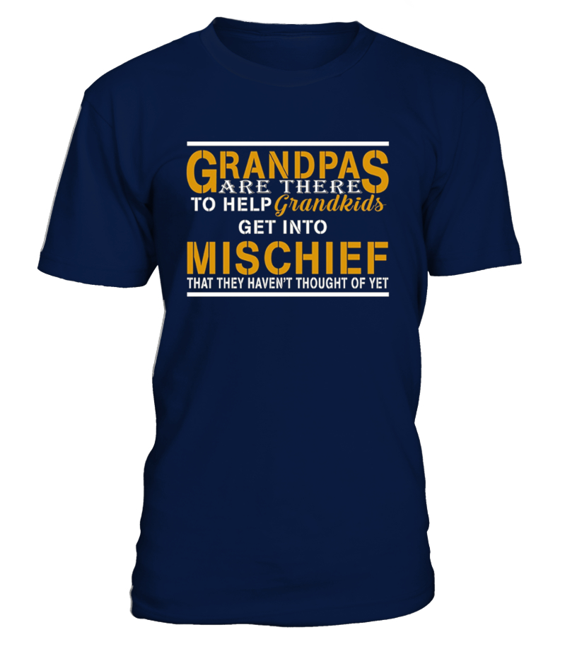 Grandpas Are There To Help T-Shirt