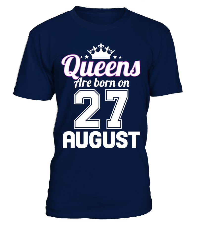 QUEENS ARE BORN ON 27 AUGUST